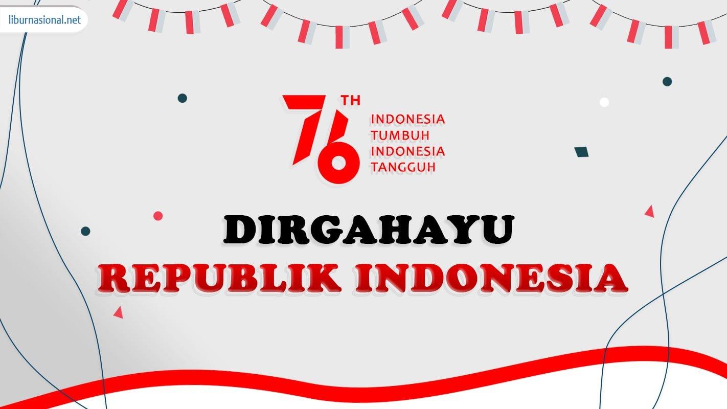 peringatan hari kemerdekaan indonesia setiap tanggal 17 agustus
